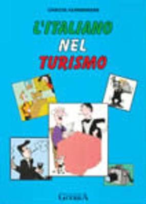 L'Italiano Nel Turismo: Student's Book (Paperback)