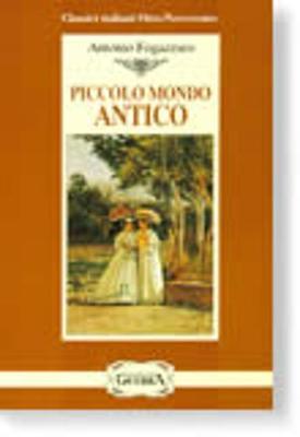 Piccolo Mondo Antico (Paperback)
