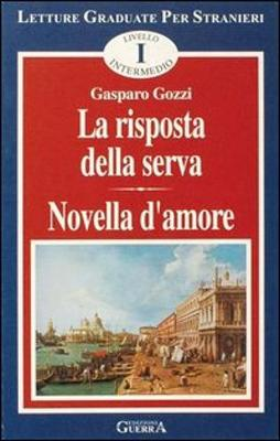 La risposta della serva/Novella d'amore (Paperback)