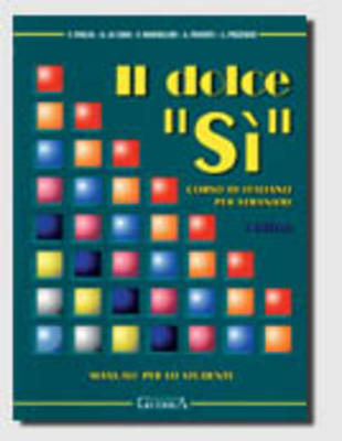 """Il Dolce """"SI"""" - Level 3: Manuale Per Lo Studente (Paperback)"""