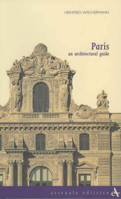 Paris: an Architectural Guide (Paperback)