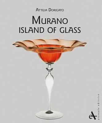 Murano: Island of Glass (Paperback)