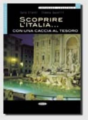 Scoprire l'Italia Con UNA Caccia Al Tesoro: Elementare - Imparare Leggendo (Paperback)