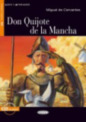 Don Quijote De La Mancha: Intermedio - Leer y aprender