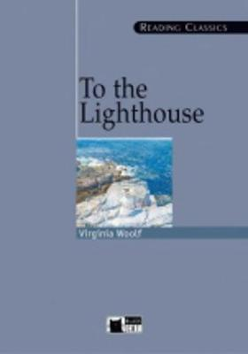 To the Lighthouse - Reading Classics