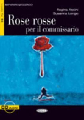 Imparare leggendo: Rose rosse per il commissario + CD