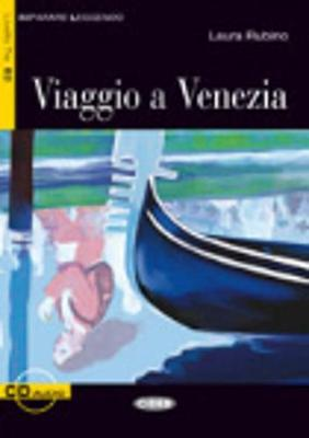 Imparare leggendo: Viaggio a Venezia + CD