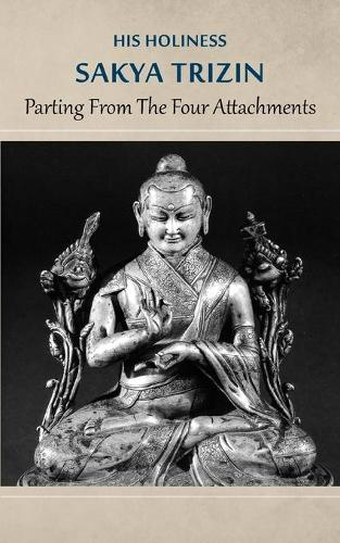 Parting from the Four Attachments (Paperback)