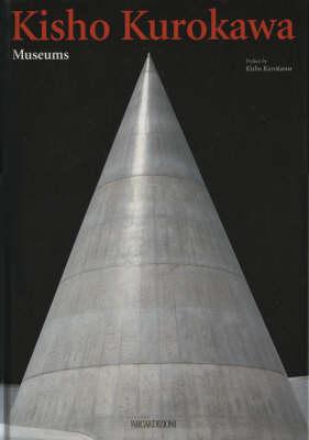 Kisho Kurokawa: Museums (Hardback)