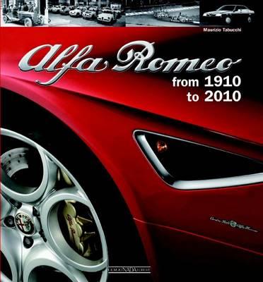 Alfa Romeo: 100 Years (Hardback)