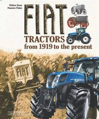 Fiat Tractors from 1919 to the Present (Hardback)