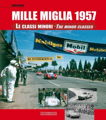 Mille Miglia 1957: The Minor Classes (Hardback)