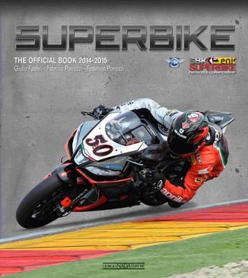 Superbike: The Official Book 2014-2015 (Hardback)