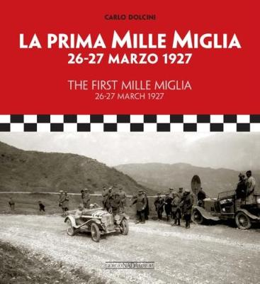 The First Mille 26-27 March 1927 (Hardback)