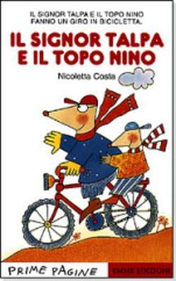 Prime Pagine in Italiano: Il Signor Talpa E Il Topo Nino (Paperback)