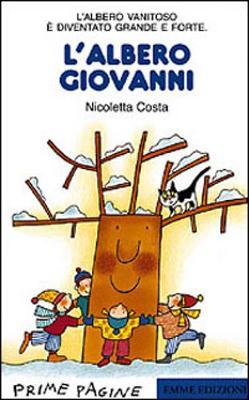 Prime Pagine in Italiano: L'Albero Giovanni (Paperback)