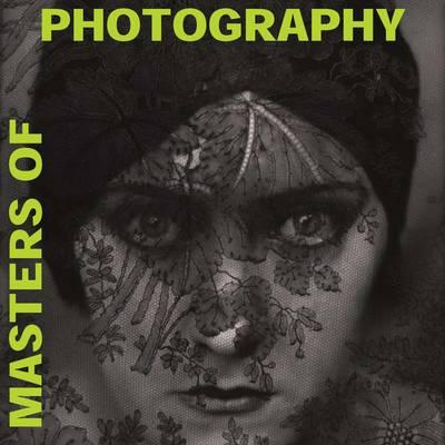 Masters of Photography (Hardback)