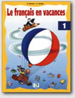 Le francais en vacances: Book 1 (Paperback)