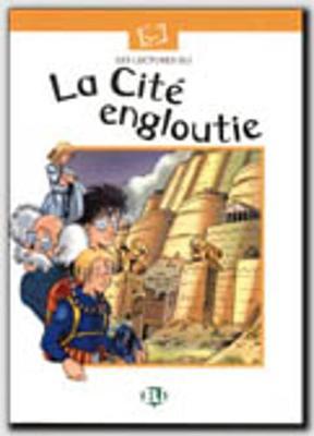 Plaisir de lire - Serie Blanche: La cite engloutie - book (Paperback)