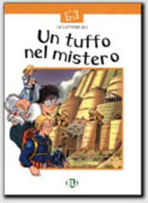 Prime letture - Serie Bianca: Un tuffo nel mistero - Book (Paperback)