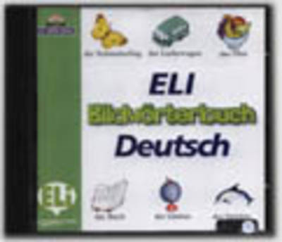 Eli Bildworterbuch CD-Rom - Deutsch: Eli Bildworterbuch CD-Rom - Deutsch (CD-ROM)