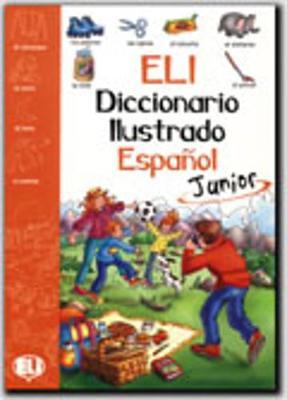 ELI Picture Dictionary Junior: Picture Dictionary Junior - Spanish (Paperback)