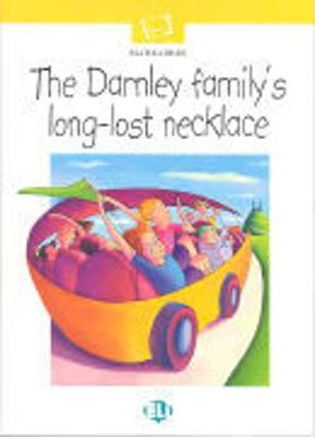 Ready to Read - White line: The Darnley Family's Long-Lost Necklace (Paperback)