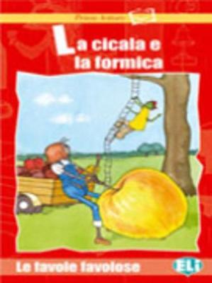 Prime Letture - Favole Favolose: LA Cicala E LA Formica - Book & CD