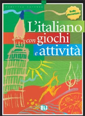 L'italiano con giochi e attivita: Book 1 (Paperback)