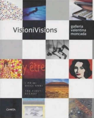 Visions: The First Decade (Hardback)