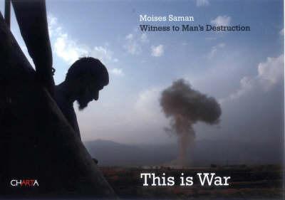 Moises Saman: This is War (Paperback)