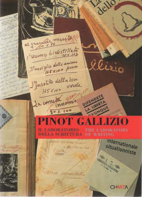 Pinot Gallizio: the Laboratory of Writing (Paperback)