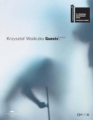 Krzysztof Wodiczko Guests (Paperback)