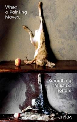 When a Painting Moves... Something Must be Rotten (Paperback)