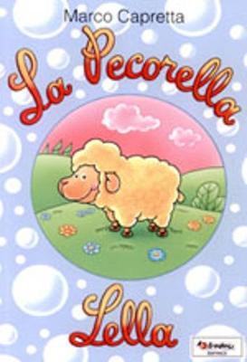 Vola con gli aquiloni: La pecorella Lella (Paperback)