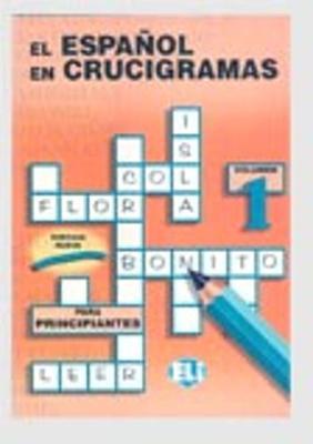 El Espanol En Crucigramas: Book 1 (Paperback)