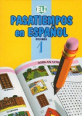 Pasatiempos En Espanol: Book 1 (Paperback)