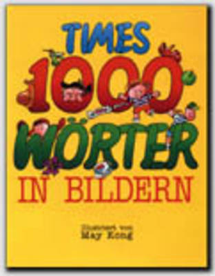 Times 1000 Series: Worter in Bildern: Worter in Bildern (Paperback)