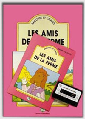 Raconte et chante: Les amis de la ferme - teacher's set (book & CD)