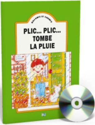 Raconte et chante: Plic...plic tombe la pluie - teacher's set (book & CD)
