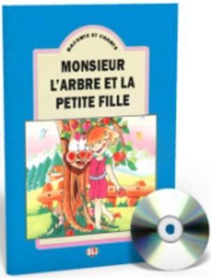 Raconte et chante: Monsieur l'arbre et la petite fille - teacher's set (book & C