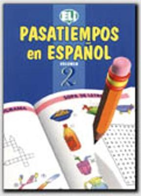 Pasatiempos en espanol: Book 2 (Paperback)