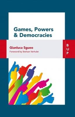 Games, Power and Democracies (Paperback)