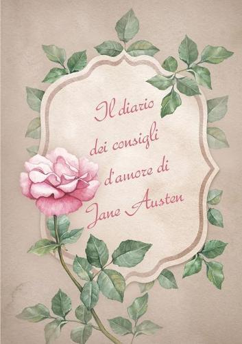 Il Diario Dei Consigli D'Amore Di Jane Austen (Paperback)