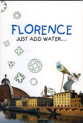 Florence: Just Add Water... (Paperback)
