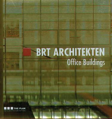 BRT Architekten - Office Buildings (Hardback)
