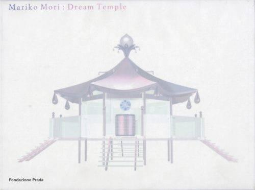 Mariko Mori - Dream Temple (Hardback)
