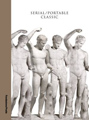 Serial / Portable Classic - The Greek Canon and its Mutations (Paperback)