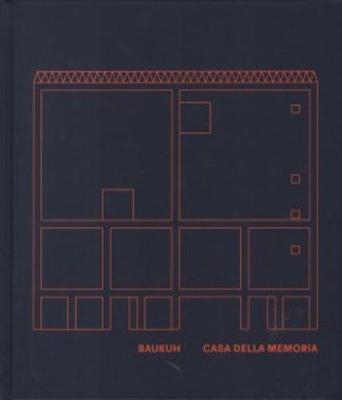 Baukuh Casa Della Memoria (Hardback)