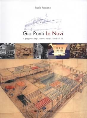 Gio Ponti: II Progetto Degli Interni Navali 1948-1953 (Paperback)